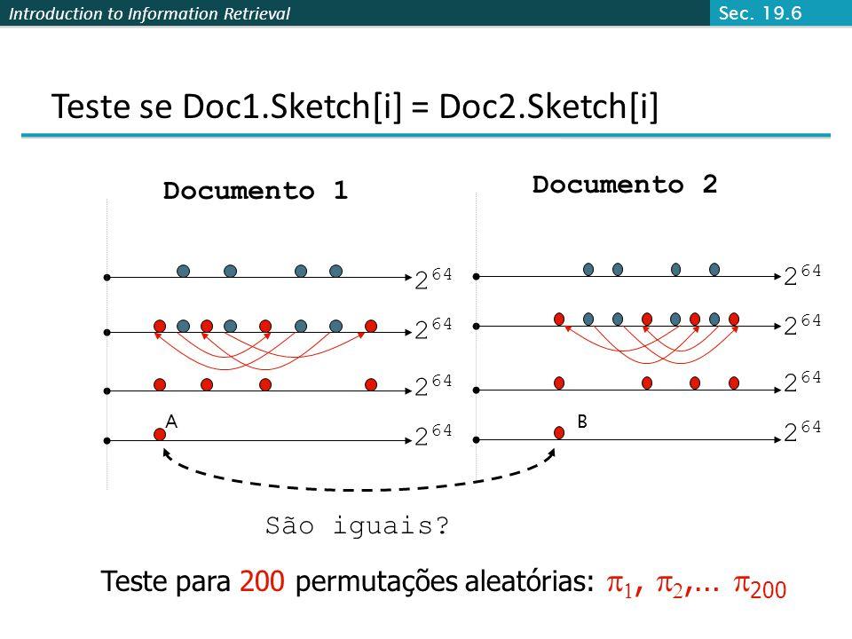 Teste se Doc1.Sketch[i] = Doc2.Sketch[i]